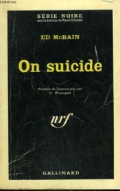 On Suicide. Collection : Serie Noire N° 882 - Couverture - Format classique