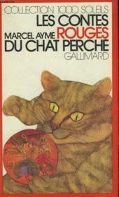 Les Contes Rouges Du Chat Perche. Collection : 1 000 Soleils. - Couverture - Format classique