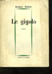Le Gigolo. - Couverture - Format classique