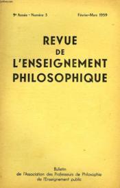 REVUE DE L'ENSEIGNEMENT PHILOSOPHIQUE, 9e ANNEE, N° 3, FEV.-MARS 1959 - Couverture - Format classique