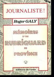 Memoires D'Un Rubriquard De Province. - Couverture - Format classique