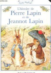 L'histoire de Pierre Lapin et de Jeannot Lapin - Couverture - Format classique