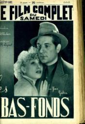 Le Film Complet Du Samedi N° 1951 - 16e Annee - Les Bas-Fonds - Couverture - Format classique