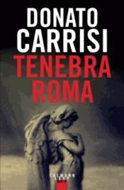 Tenebra Roma - Couverture - Format classique