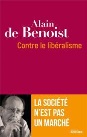 Contre le libéralisme - Couverture - Format classique