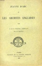 Jeanne D'Arc Et Les Archives Anglaises - Couverture - Format classique