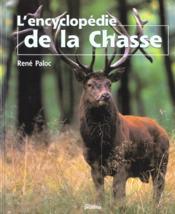 L'Encyclopedie De La Chasse - Couverture - Format classique