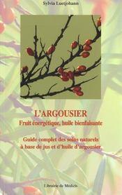 L'Argousier ; Guide Complet Des Soins Naturels A Base De Jus Et D'Huile D'Argousier - Intérieur - Format classique