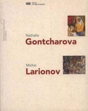 Nathalie gontcharova, michel larionov - Couverture - Format classique