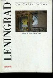 Leningrad. Un Guide Intime. - Couverture - Format classique