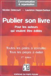 Publier Son Livre. Pour Les Auteurs Qui Veulent Etre Edites.Toutes Les Pistes A (3e édition) - Intérieur - Format classique