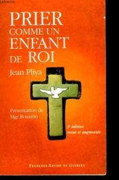 Prier comme un enfant de roi, 3e edition - Couverture - Format classique