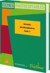 Duplimat ; Cycle 3 ; Activités Pluridisciplinaires - Couverture - Format classique