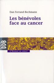 Les bénévoles face aux cancers - Couverture - Format classique