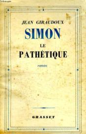 Simon Le Pathetique. - Couverture - Format classique