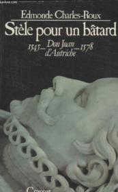 Stele Pour Un Batard. - Couverture - Format classique