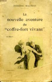 La Nouvelle Aventure Du Coffre - Fort Vivant. - Couverture - Format classique