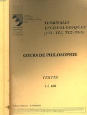 COURS DE PHILOSOPHIE TERMINALES TECHNOLOGIQUES (TF8, TG1,TG2, TG3). TEXTE DE 1 à 100 et de 101 à 207 EN 2 VOLUMES. - Couverture - Format classique