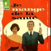 Du Repas Quotidien A La Cure De Jeune - Je Mange De La Sante - Couverture - Format classique
