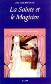 La sainte et le magicien - Intérieur - Format classique