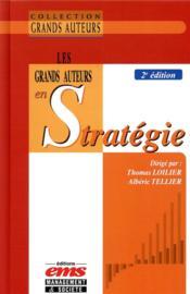 Les grands auteurs en stratégie (2e édition) - Couverture - Format classique