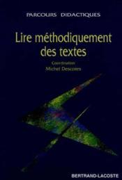 Lire Methodiquement Des Textes - Couverture - Format classique