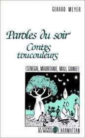 Paroles du soir ; contes toucouleurs - Couverture - Format classique