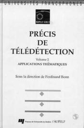 Précis de télédétection t.2 ; applications thématiques - Couverture - Format classique