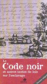 Le code noir et autres textes de lois sur l'esclavage - Intérieur - Format classique