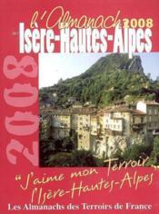 Almanach De L'Isere Hautes Alpes 2008 - Couverture - Format classique