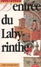 L'Entree Du Labyrinthe - Couverture - Format classique