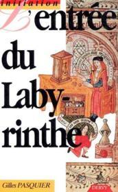 L'entrée du labyrinthe - Couverture - Format classique