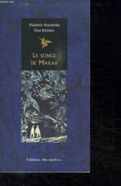 Le Songe De Makar ; Conte Populaire - Couverture - Format classique