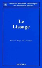 Le Lissage (Traite Des Nouvelles Technologies-Serie Mathematiques Appliquees) - Couverture - Format classique