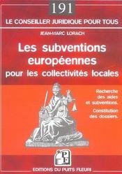 Les subventions europeennes pour les collectivites locales. recherche des aides - Intérieur - Format classique