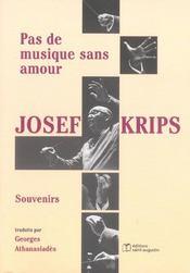 Pas De Musique Sans Amour ; Josef Krips - Intérieur - Format classique