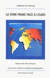 La Zone Franc Face A L Euro - Couverture - Format classique