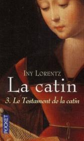 La catin t.3 ; le testament de la catin - Couverture - Format classique