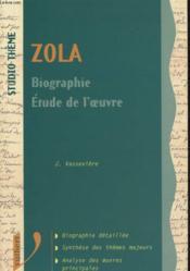 Zola ; Biographie ; Etude De L'Oeuvre - Couverture - Format classique