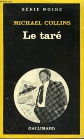 Collection : Serie Noire N° 1934 Le Tare - Couverture - Format classique
