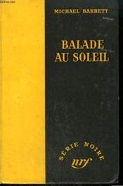 Balade Au Soleil. ( The Reward ). Collection : Serie Noire Sans Jaquette N° 309 - Couverture - Format classique