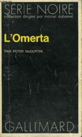 Collection : Serie Noire N° 1632 L'Omerta - Couverture - Format classique
