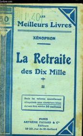 La Retraite Des Dix Mille Ou L'Expedition De Cyrus Contre Artaxerxes - Tome 2 - Couverture - Format classique