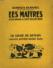Les Maitres. 45 Bois Originaux De Louis-William Graux. Le Livre De Demain N° 211. - Couverture - Format classique