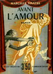 Avant L'Amour. Collection : Select Collection N°184 - Couverture - Format classique