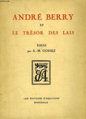 Andre Berry, Et Le Tresor Des Lais - Couverture - Format classique