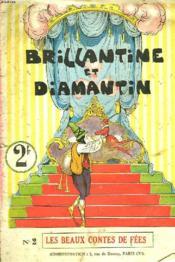 Les Beaux Contes De Fees N°2. Brillantine Et Diamantin. Le Conte Des Trois Petites Souris - Couverture - Format classique