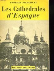 Les Cathedrales D'Espagne - Couverture - Format classique
