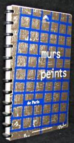 Murs Peints De Paris - Couverture - Format classique
