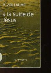 A La Suite De Jesus - Couverture - Format classique